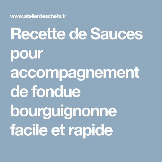 Recette de Sauces pour accompagnement de fondue bourguignonne facile et rapide