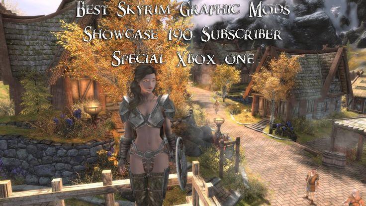 Best Skyrim Graphic Mods Showcase - 190 Sub Special - Xbox One