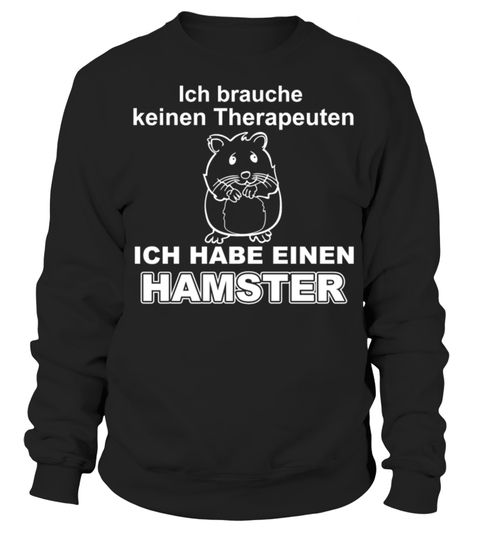 # Hamster Therapeut .  Du hast einen Hamster und brauchst deswegen keinen Therapeuten mehr? Dein Hamster ist dein Ein und Alles? Zeige es allen in dem du eines dieser Designs bestellst und trägst.süß, ratte, pfote, nagetier, mäuschen, lustig, haustier, goldhamster, Zwerghamster, Therapeut, Mittelhamster, Meerschweinchen, Maus, Hamster, Feldhamster, Dsungarischer, Zwerghamster