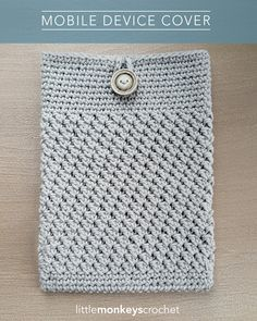 Mobile Device Cover | Free Crochet Pattern from Little Monkeys Crochet (www.littlemonkeyscrochet.com) Crochet iPad Cover, Crochet Tablet Cover