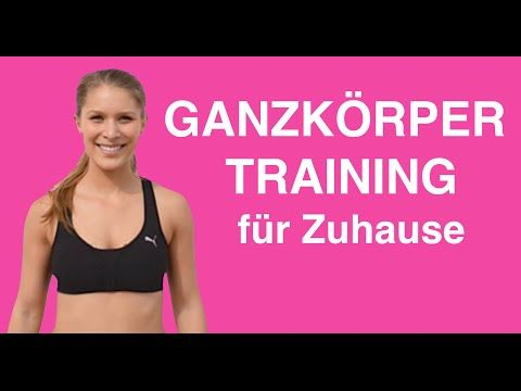 Ganzkörper Workout für zuhause | Neues Ganzkörpertraining Bauch Beine Po - | Workout Training - YouTube
