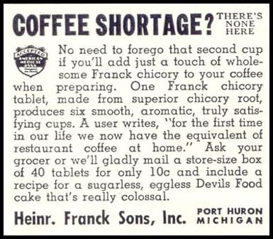 Coffee Shortage? There's None Here, Franck Chicory, Time 08/17/1942