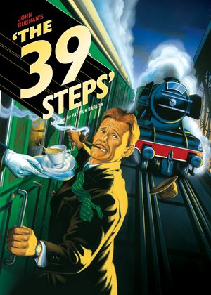 39 Steps by John Buchan (this is the play poster, but it looks prettier)