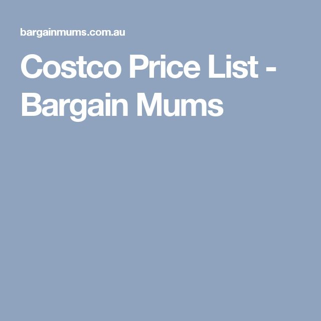 Costco Price List - Bargain Mums