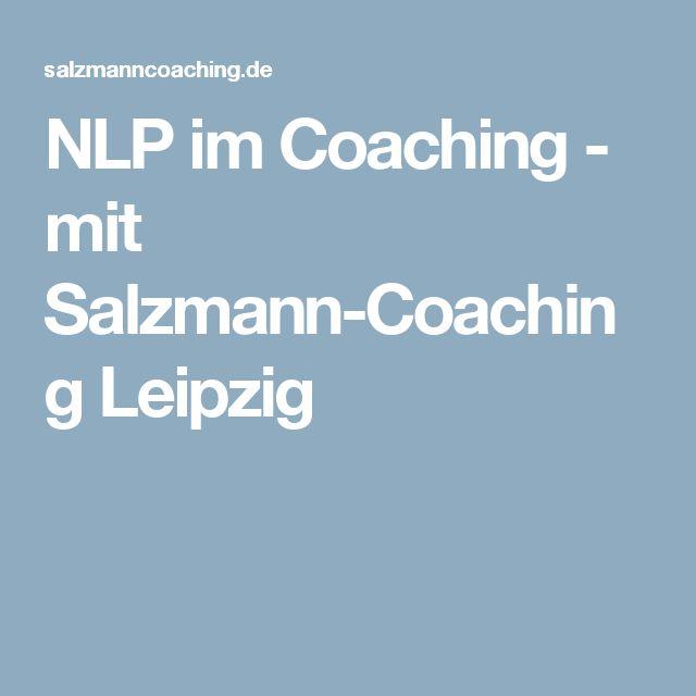 NLP im Coaching - mit Salzmann-Coaching Leipzig