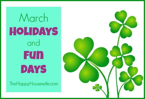 Try these activities for March Holidays and Fun Days to help break the monotony and add excitement, interest, and learning to your homeschool days in March!   The Happy Housewife