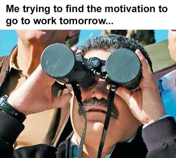 26 Memes About Work to Help You Survive Work