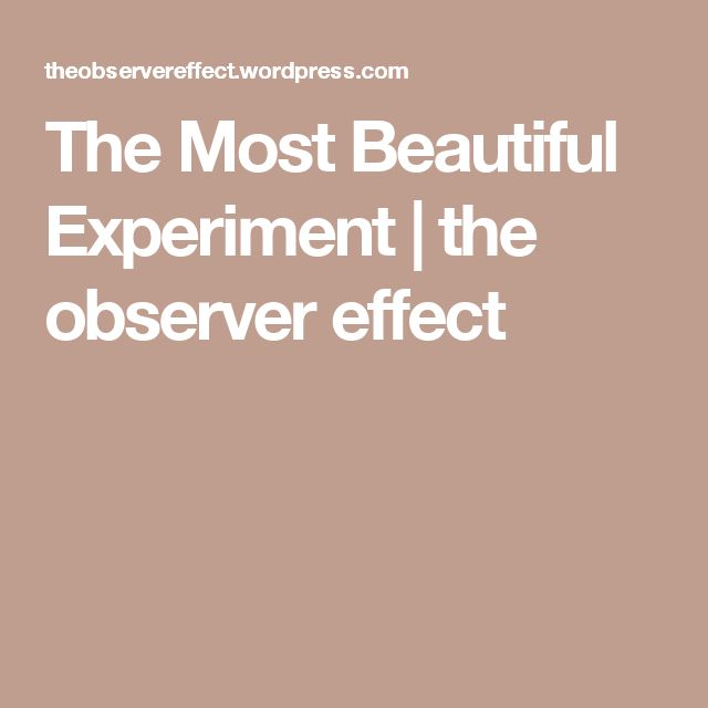 The Most Beautiful Experiment | the observer effect
