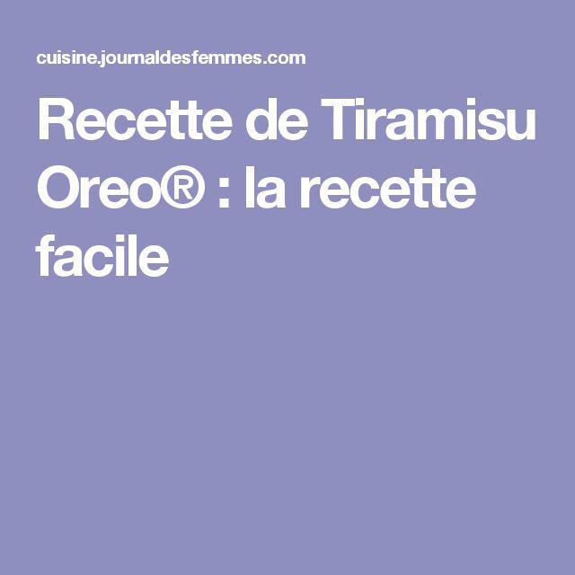 Recette de Tiramisu Oreo® : la recette facile