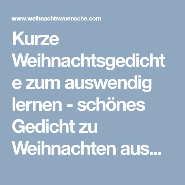 gedicht weihnachten kurz my blog. Black Bedroom Furniture Sets. Home Design Ideas