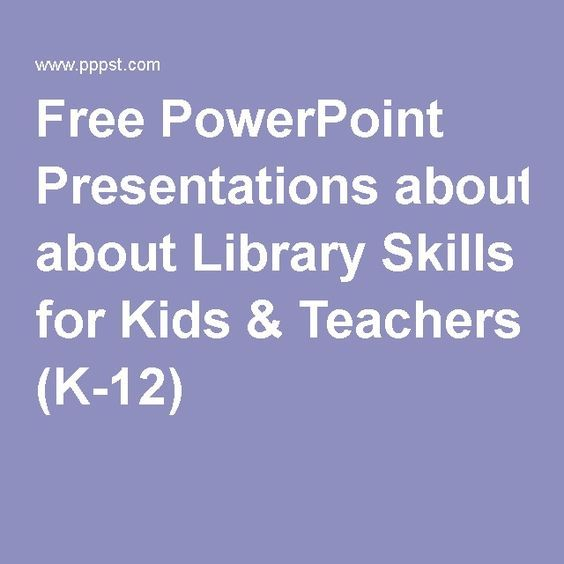 Free PowerPoint Presentations about Library Skills for Kids & Teachers (K-12)
