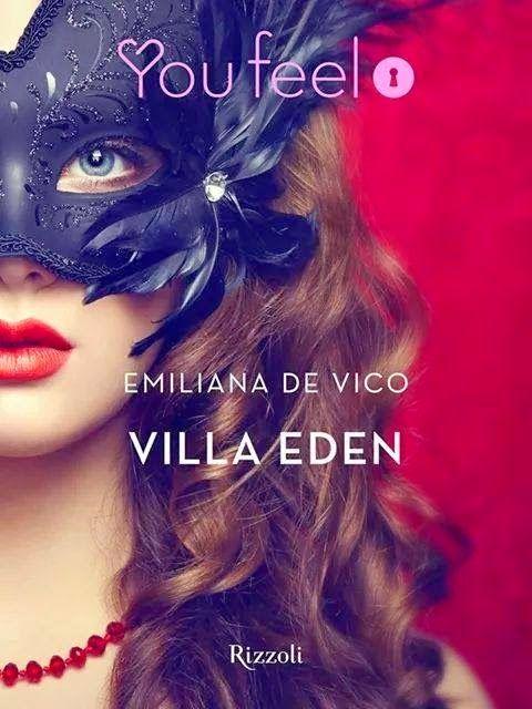 #youfeel  #emilianadevico  #villaeden Sognando tra le Righe: VILLA EDEN Emiliana De Vico  Recensione