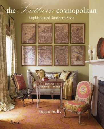 The Southern Cosmopolitan By Susan Sully, One Of Her Many Must Have Design  Books