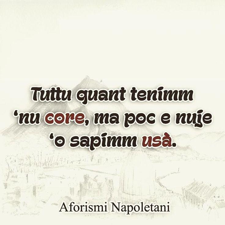 """""""@aforismi_napoletani #aforisminapoletani #frasinapoletane #napoli…"""