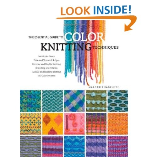 The Essential Guide to Color Knitting Techniques: Margaret Radcliffe