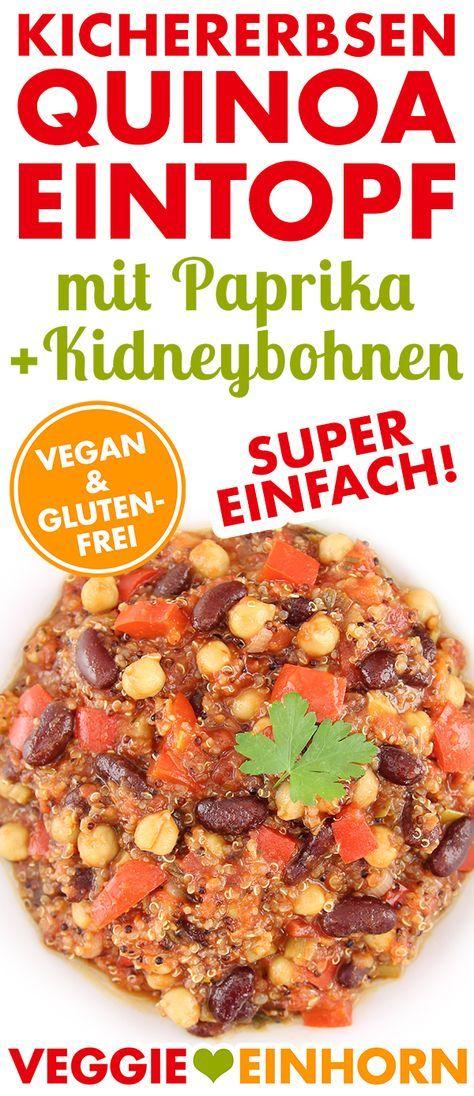 Veganer KICHERERBSEN-QUINOA-EINTOPF mit Kidneybohnen & Paprika | SCHNELL & EINFACH | Gesundes Rezept mit viel pflanzlichem Eiweiß | ohne Soja | mit VIDEO