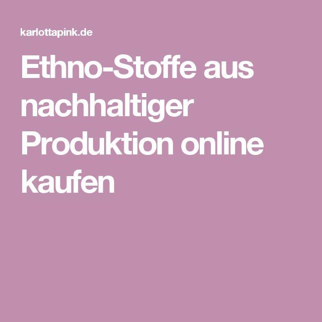 Ethno-Stoffe aus nachhaltiger Produktion online kaufen