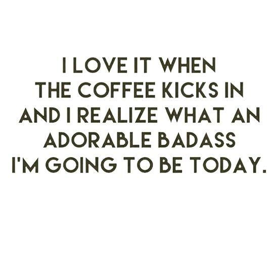 AMEN! Be an adorable badass today. <3