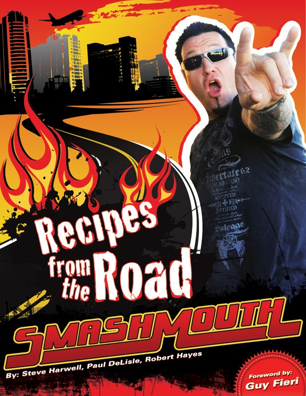 "Smash Mouth's Cookbook ""Recipes From The Road"" with Guy Fieri, Sammy Hagar, Michael Symon & Nikos Maheras"