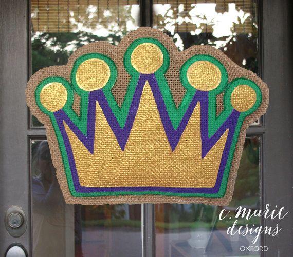 Mardi Gras Crown Burlap Door Hanger by CMarieDesignsOxford on Etsy