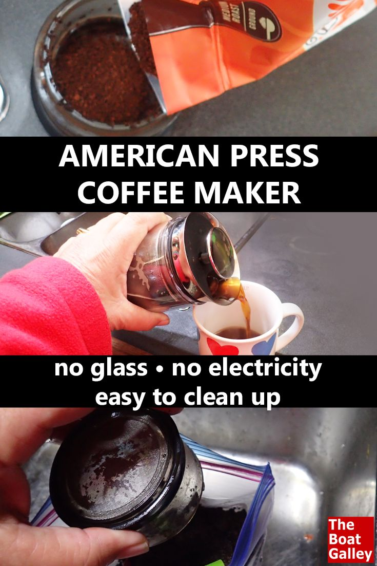 The American Press Coffee Maker -- no electricity need, no glass to break, no filters to buy or throw away -- just delicious coffee! via @TheBoatGalley