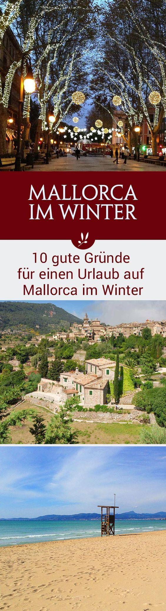 10 Gründe für einen Urlaub auf Mallorca im Winter Warum Mallorca auch im Winter ein Top Reiseziel ist, erfahrt ihr hier.
