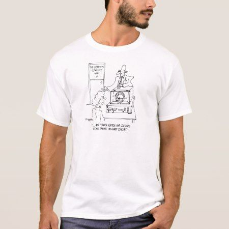 Computer Cartoon 3270 T-Shirt - click to get yours right now!