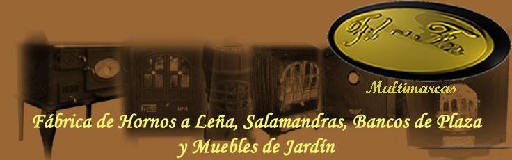 FABRICA DE SALAMANDRAS A LEÑA,HORNOS Y MUEBLES PARA JARDIN: