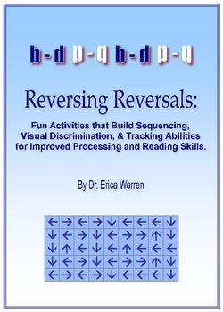 Dyslexia - Reversing Reversals: Help students with reading; great worksheets for problem letter identification and discrimination.