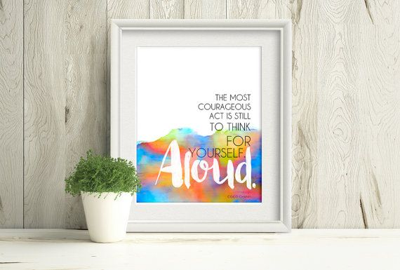 """""""The most courageous act is still to think for yourself. Aloud."""" - Coco Chanel, inspirational quote on a watercolour rainbow by PlayfulPixieStudio #inspirationalquote #quotesfromwomen #printablewallart #watercolour"""