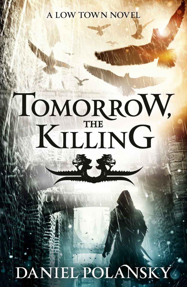 Amazon: Tomorrow, The Killing (low Town Book 2) Ebook:
