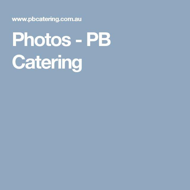 Photos - PB Catering