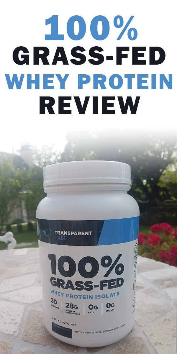 Transparent Labs 100 Grass Fed Whey Protein In Depth Review 2019 Grass Fed Whey Protein Whey Protein Reviews Whey Protein