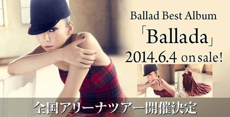 Namie Amuro Ballada (Ballad) an album with all her famous ballads from 1997-2014!