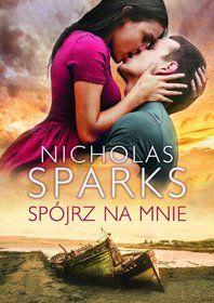 Spójrz na mnie-Sparks Nicholas