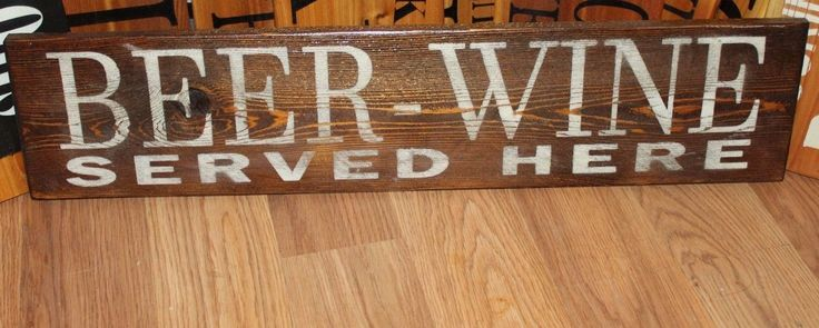 Beer Wine Served Here Sign Plaque Wall Decor Home Shed Bar Pub Restaurant Patio | eBay