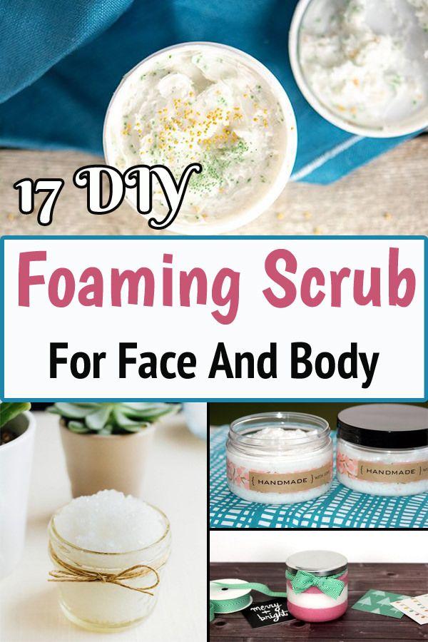 17 Diy Foaming Scrub For Face And Body Foaming Sugar Scrub