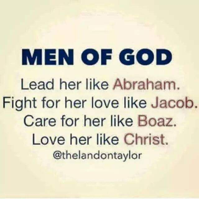 Man of God... love her like Christ ♥