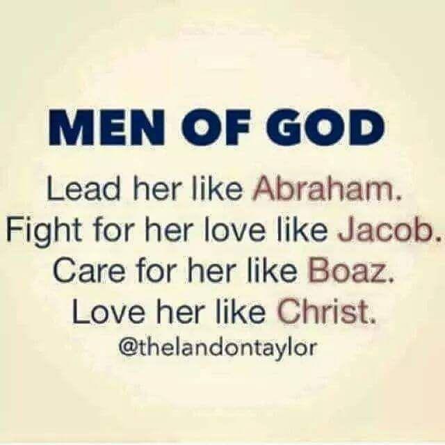 Man of God... love her like Christ ♥
