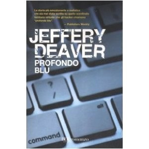 Profondo blu: Amazon.it: Jeffery Deaver, M. Parolini, M. Curtoni: Libri