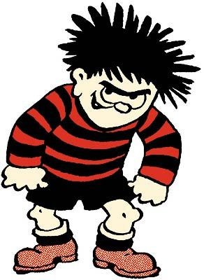 Dennis the Menace of the Beano magazine fame.