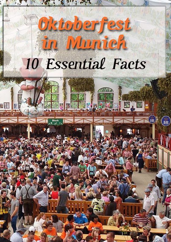 Oktoberfest in Munich: 10 Essential Facts