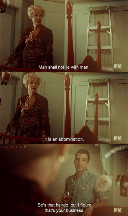American Horror Story... Quinto is THE best gay man ever. Love him!