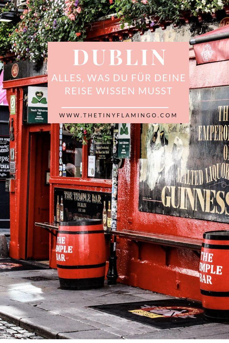 Dublin Tipps – Alles, was du für deine Reise nach Dublin wissen musst – thetinyflamingo Reise und Lifestyle Blog – Reisetipps & Inspirationen