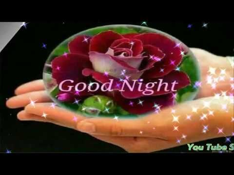Good Night Whatsapp Video | Quotes | HD Video | Images | Beautiful Dreams /Lovely Video. - YouTube