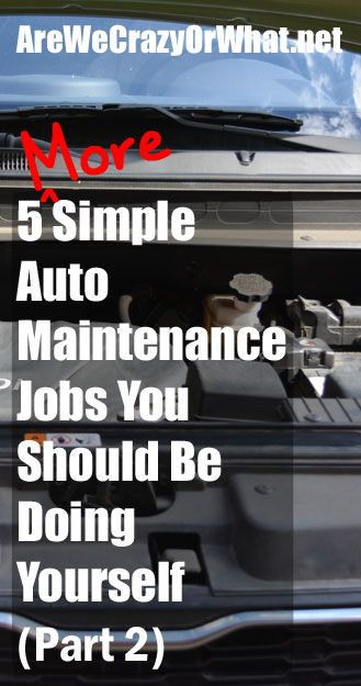 More instructions for routine auto maintenance tasks that you can do yourself…