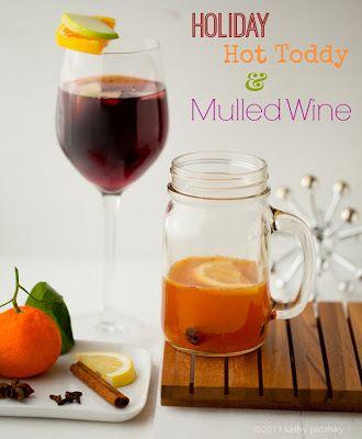 Seasonal Sips: Mulled Wine & Kathy's Hot Toddy. Cheers!