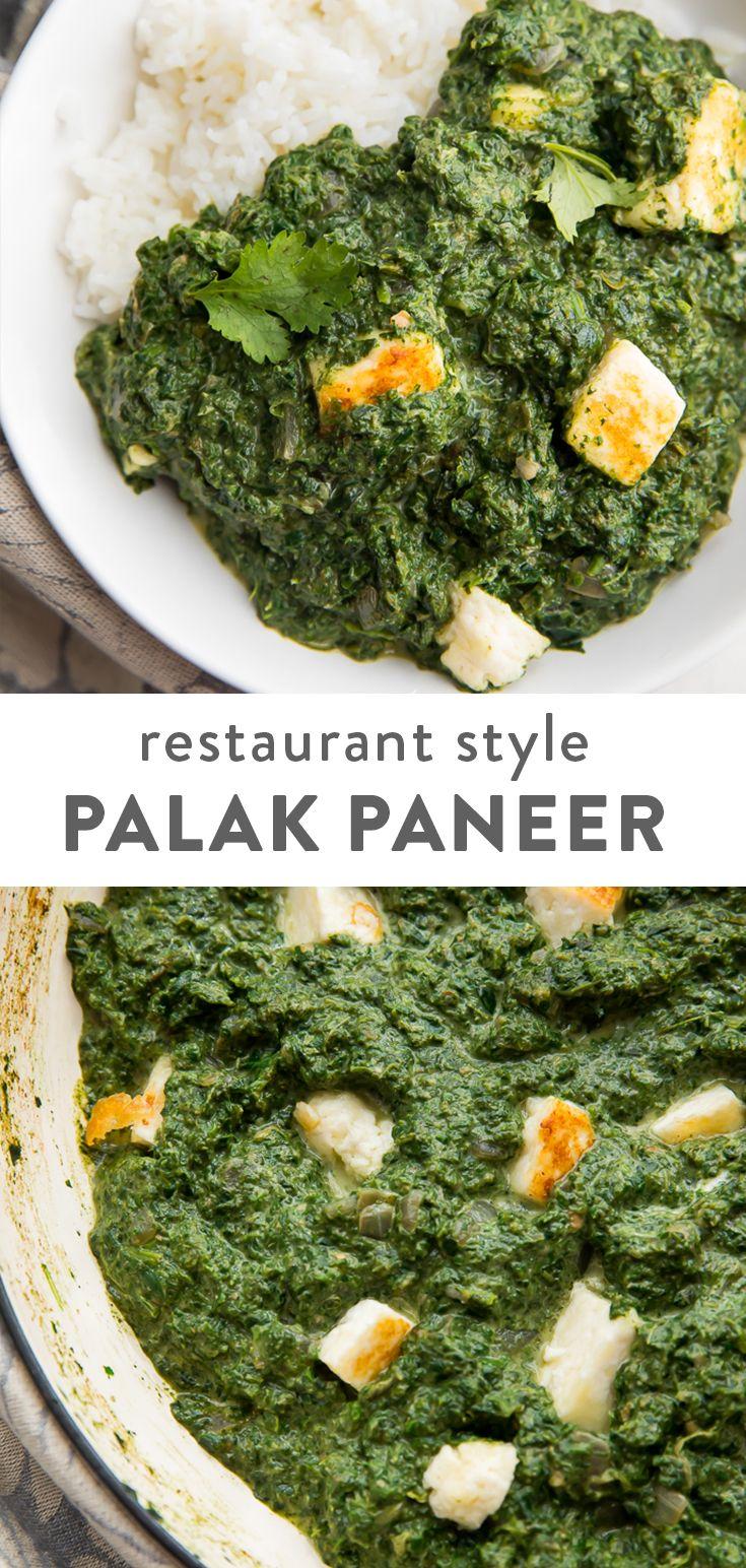 Palak Paneer Restaurant Style Recipe Paneer Recipes Palak Paneer Saag Paneer