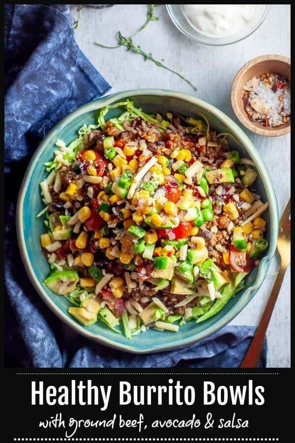 Healthy Beef Burrito Bowls With Salsa And Avocado Recipe Healthy Beef Recipes Healthy Burrito Bowl Healthy Beef