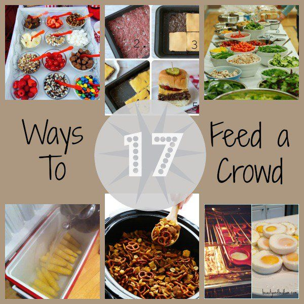 Food and Drink.  17 Ways To Feed a Crowd.  Recipes perfect for those large family get togethers.